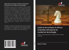 Bookcover of Lotta al terrorismo in Africa orientale attraverso le moderne tecnologie