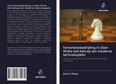 Обложка Terrorismebestrijding in Oost-Afrika met behulp van moderne technologieën