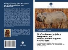 Portada del libro de Fünfundzwanzig Jahre Programm zur Wiederansiedlung von Nashörnern
