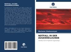 Bookcover of NOTFALL IN DER AUGENHEILKUNDE
