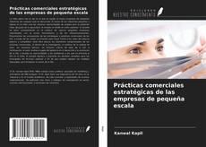 Copertina di Prácticas comerciales estratégicas de las empresas de pequeña escala