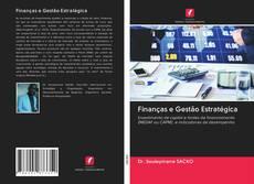 Finanças e Gestão Estratégica的封面