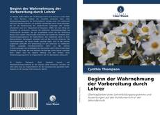 Buchcover von Beginn der Wahrnehmung der Vorbereitung durch Lehrer