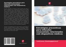 Capa do livro de Estratégias preventivas para infecções nosocomiais relacionadas com dispositivos médicos