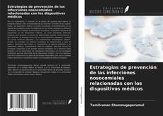 Copertina di Estrategias de prevención de las infecciones nosocomiales relacionadas con los dispositivos médicos