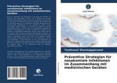 Buchcover von Präventive Strategien für nosokomiale Infektionen im Zusammenhang mit medizinischen Geräten