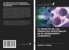 Capa do livro de EL IMPACTO DE LOS PARÁSITOS INTESTINALES EN EL RENDIMIENTO ACADÉMICO