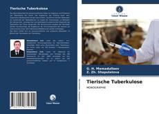 Tierische Tuberkulose的封面