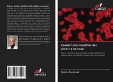 Copertina di Esami delle malattie del sistema venoso