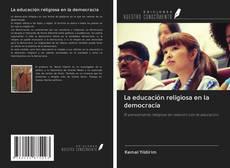 Bookcover of La educación religiosa en la democracia
