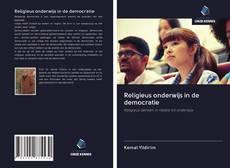 Borítókép a  Religieus onderwijs in de democratie - hoz