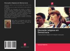 Bookcover of Educação religiosa em Democracia