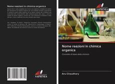 Bookcover of Nome reazioni in chimica organica