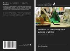 Bookcover of Nombrar las reacciones en la química orgánica