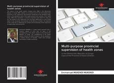 Capa do livro de Multi-purpose provincial supervision of health zones
