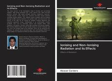 Couverture de Ionising and Non-Ionising Radiation and its Effects
