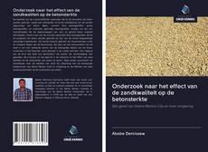 Обложка Onderzoek naar het effect van de zandkwaliteit op de betonsterkte