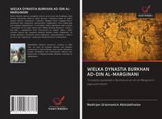 Couverture de WIELKA DYNASTIA BURKHAN AD-DIN AL-MARGINANI