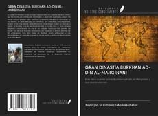 Couverture de GRAN DINASTÍA BURKHAN AD-DIN AL-MARGINANI