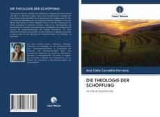 Portada del libro de DIE THEOLOGIE DER SCHÖPFUNG