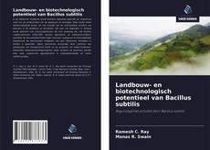 Landbouw- en biotechnologisch potentieel van Bacillus subtilis kitap kapağı
