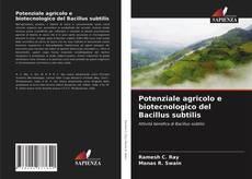 Potenziale agricolo e biotecnologico del Bacillus subtilis kitap kapağı