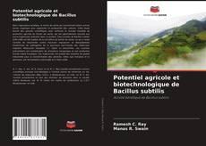 Potentiel agricole et biotechnologique de Bacillus subtilis kitap kapağı