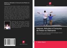Capa do livro de Valores, Atitudes e Consumo de Peixe no Vietname