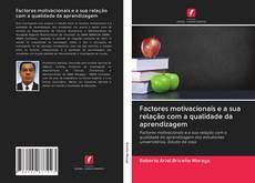 Portada del libro de Factores motivacionais e a sua relação com a qualidade da aprendizagem