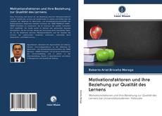 Copertina di Motivationsfaktoren und ihre Beziehung zur Qualität des Lernens