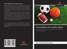 Capa do livro de Formulation of a public policy
