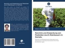 Buchcover von Kenntnis und Anwendung von Pestiziden durch Kleinbauern in Ikorodu