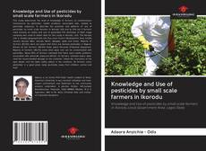 Borítókép a  Knowledge and Use of pesticides by small scale farmers in Ikorodu - hoz