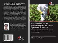 Buchcover von Conoscenza e uso dei pesticidi da parte dei piccoli agricoltori di Ikorodu