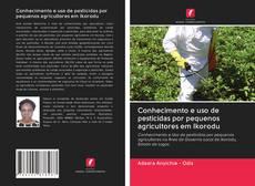 Buchcover von Conhecimento e uso de pesticidas por pequenos agricultores em Ikorodu