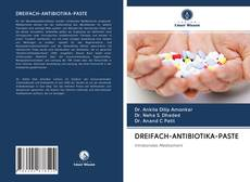 Обложка DREIFACH-ANTIBIOTIKA-PASTE