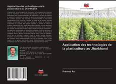 Portada del libro de Application des technologies de la plasticulture au Jharkhand