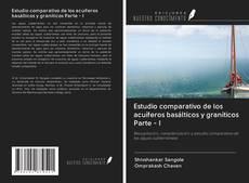 Portada del libro de Estudio comparativo de los acuíferos basálticos y graníticos Parte - I