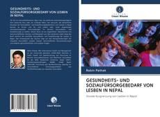 Portada del libro de GESUNDHEITS- UND SOZIALFÜRSORGEBEDARF VON LESBEN IN NEPAL
