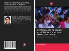 Borítókép a  NECESSIDADES DE SAÚDE E ASSISTÊNCIA SOCIAL DAS LÉSBICAS NO NEPAL - hoz