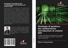 Couverture de Strategie di gestione del cambiamento nell'adozione di sistemi ERP