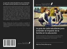 La guía de cada estudiante para entender el impacto de la familia en la educación的封面