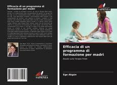 Bookcover of Efficacia di un programma di formazione per madri
