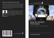 Bookcover of Rusia, UE y Sociedad Internacional