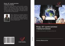 Capa do livro de Rosja, UE i społeczeństwo międzynarodowe