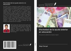 Bookcover of Efectividad de la ayuda exterior en educación