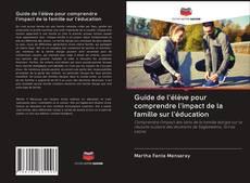 Bookcover of Guide de l'élève pour comprendre l'impact de la famille sur l'éducation