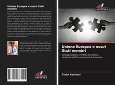 Bookcover of Unione Europea e nuovi Stati membri