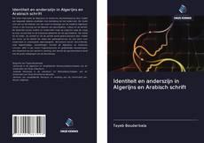 Copertina di Identiteit en anderszijn in Algerijns en Arabisch schrift