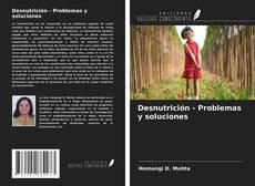 Desnutrición - Problemas y soluciones的封面